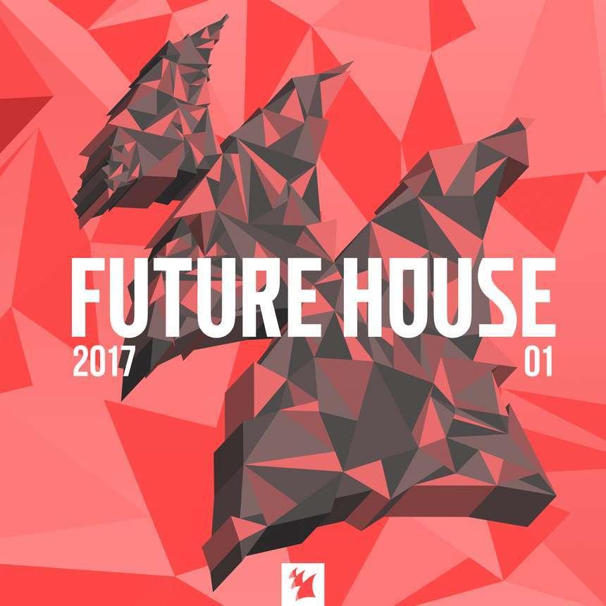 Armada《Future House 2017-01》[CD级无损/44.1kHz/16bit]