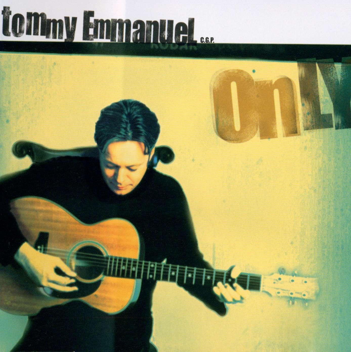 Tommy Emmanuel《Only》[CD级无损/44.1kHz/16bit]