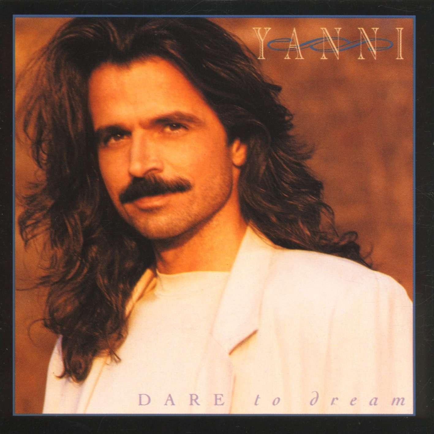 Yanni《Dare To Dream》[CD级无损/44.1kHz/16bit]