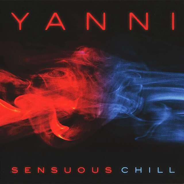 Yanni《Sensuous Chill》[CD级无损/44.1kHz/16bit]