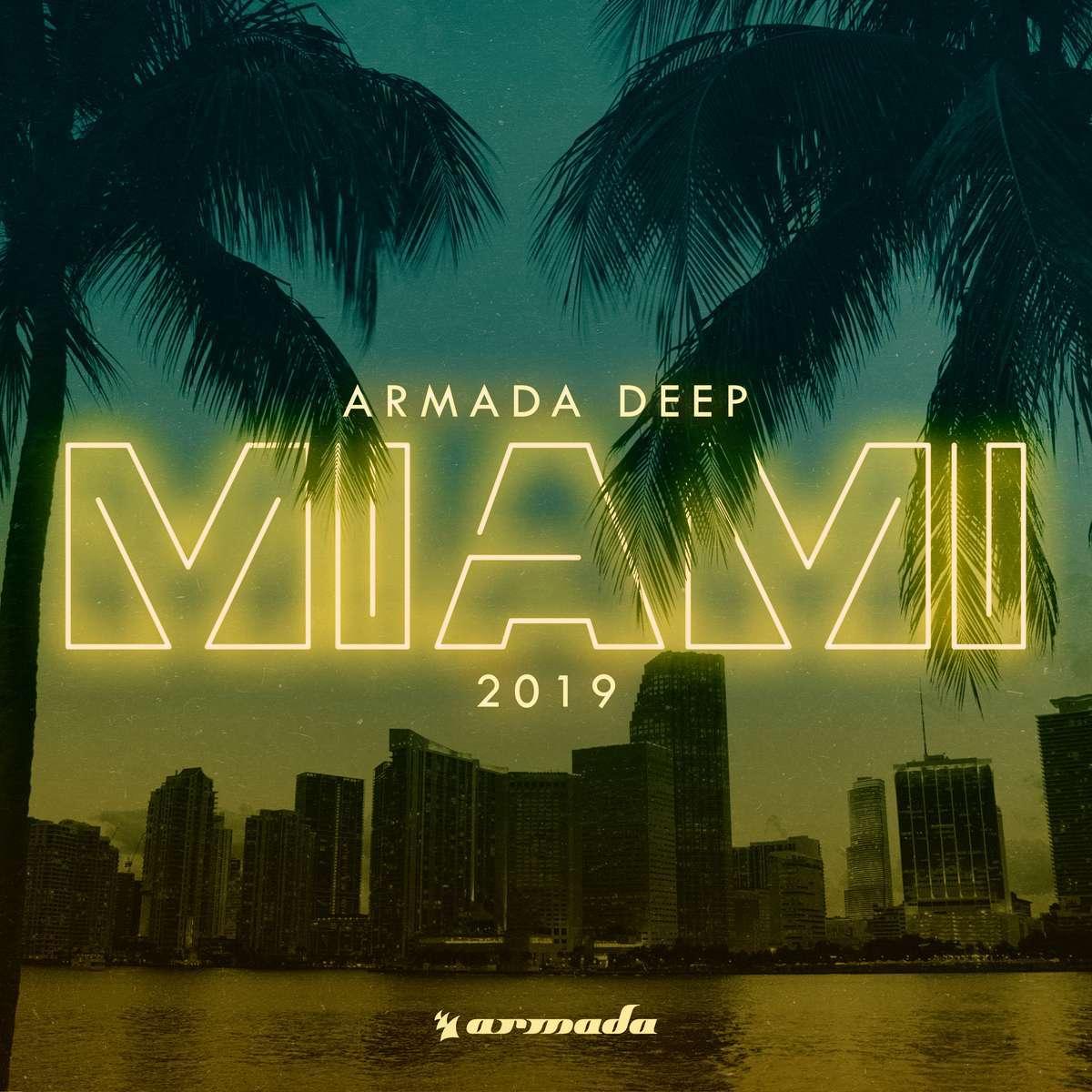 Armada《Armada Deep – Miami 2019》[CD级无损/44.1kHz/16bit]