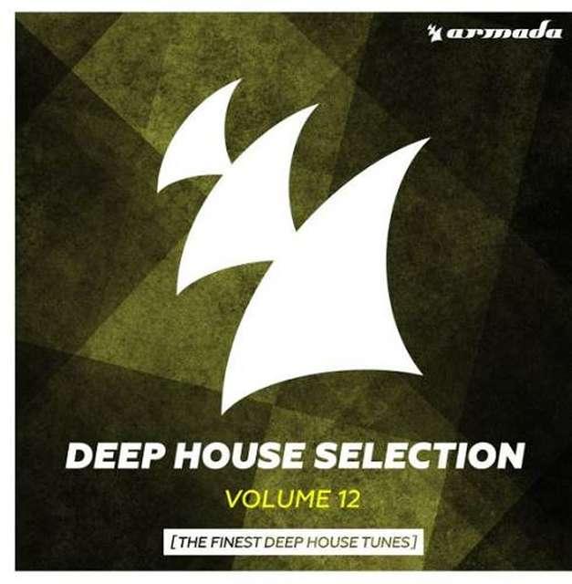 Armada《Armada Deep House Selection Vol. 12 (The Finest Deep House Tunes)》[CD级无损/44.1kHz/16bit]