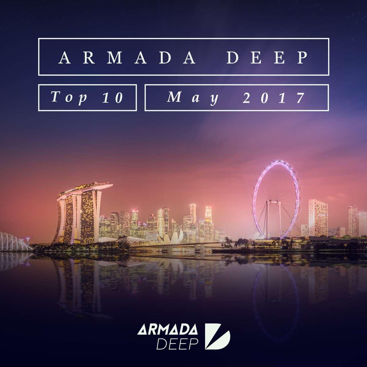 Armada《Armada Deep Top 10 – May 2017》[CD级无损/44.1kHz/16bit]