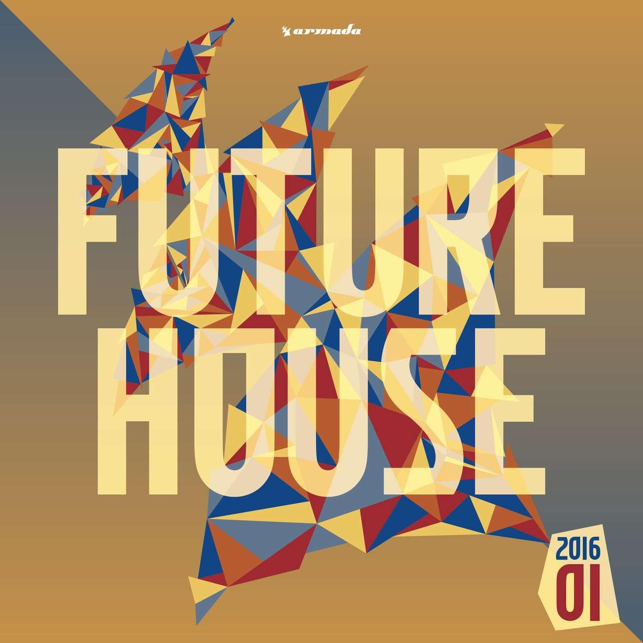 Armada《Future House 2016-01》[CD级无损/44.1kHz/16bit]