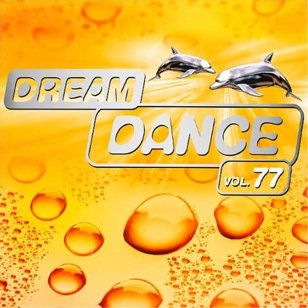 Sony Music《Dream Dance Vol. 77》[CD级无损/44.1kHz/16bit]