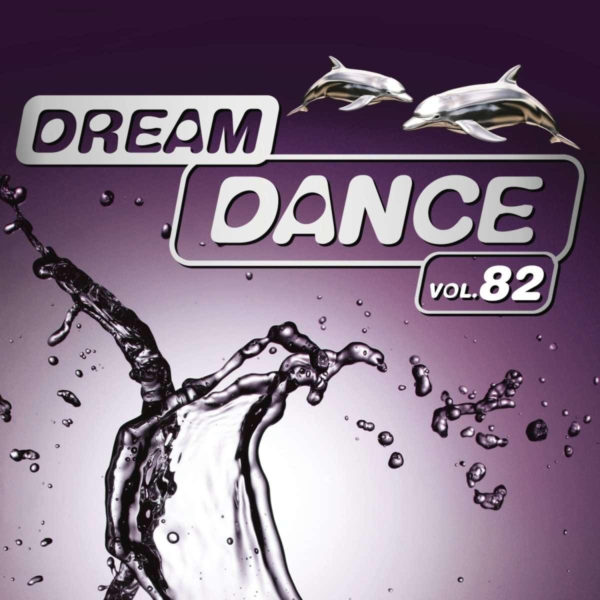 Sony Music《Dream Dance Vol. 82》[CD级无损/44.1kHz/16bit]