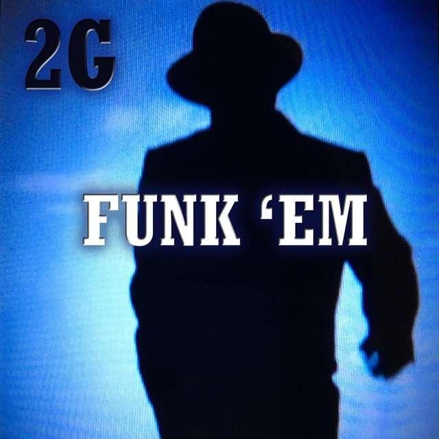 2G《Funk Em》[CD级无损/44.1kHz/16bit]