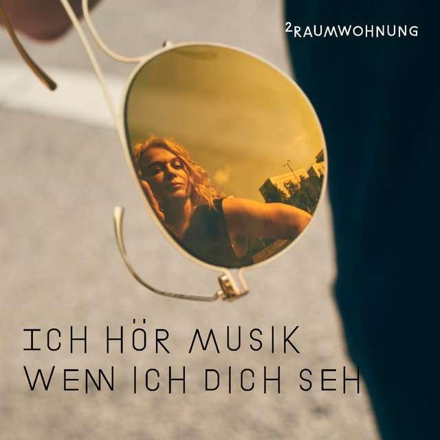 2raumwohnung《Ich hör Musik wenn ich dich seh (Nacht und Tag Mix)》[CD级无损/44.1kHz/16bit]