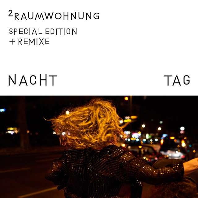 2raumwohnung《Nacht und Tag (Special Edition)》[CD级无损/44.1kHz/16bit]