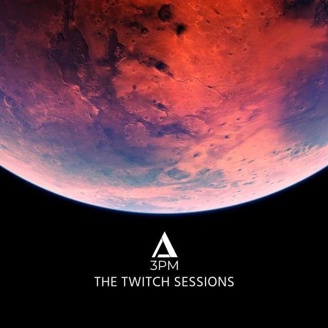 3pm《The Twitch Sessions》[CD级无损/44.1kHz/16bit]