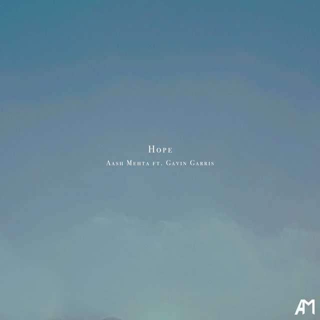Aash Mehta《Hope (feat. Gavin Garris)》[CD级无损/44.1kHz/16bit]