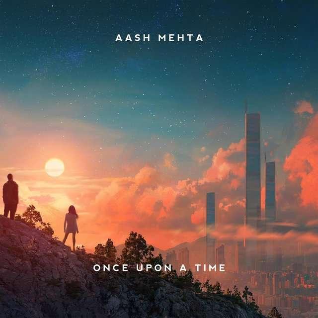 Aash Mehta《Once Upon a Time》[CD级无损/44.1kHz/16bit]