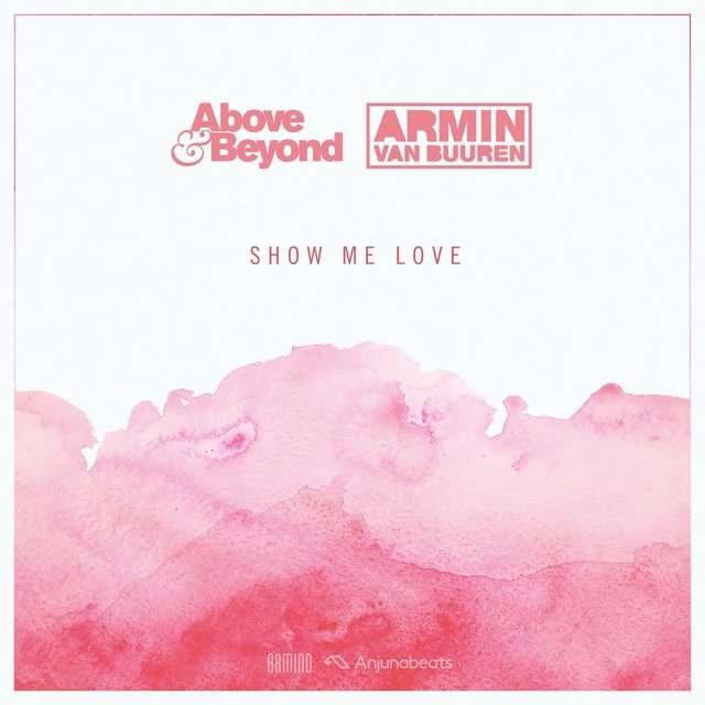 Above & Beyond《Show Me Love》[CD级无损/44.1kHz/16bit]