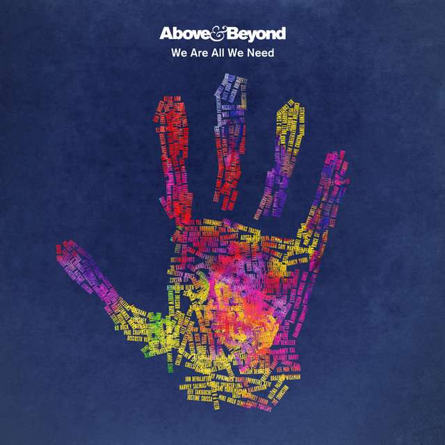 Above & Beyond《We Are All We Need》[CD级无损/44.1kHz/16bit]