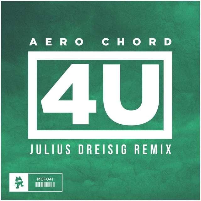 Aero Chord《4U (Julius Dreisig Remix)》[CD级无损/44.1kHz/16bit]