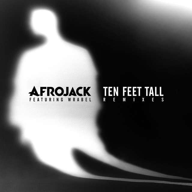 Afrojack《Ten Feet Tall (Remixes)》[CD级无损/44.1kHz/16bit]