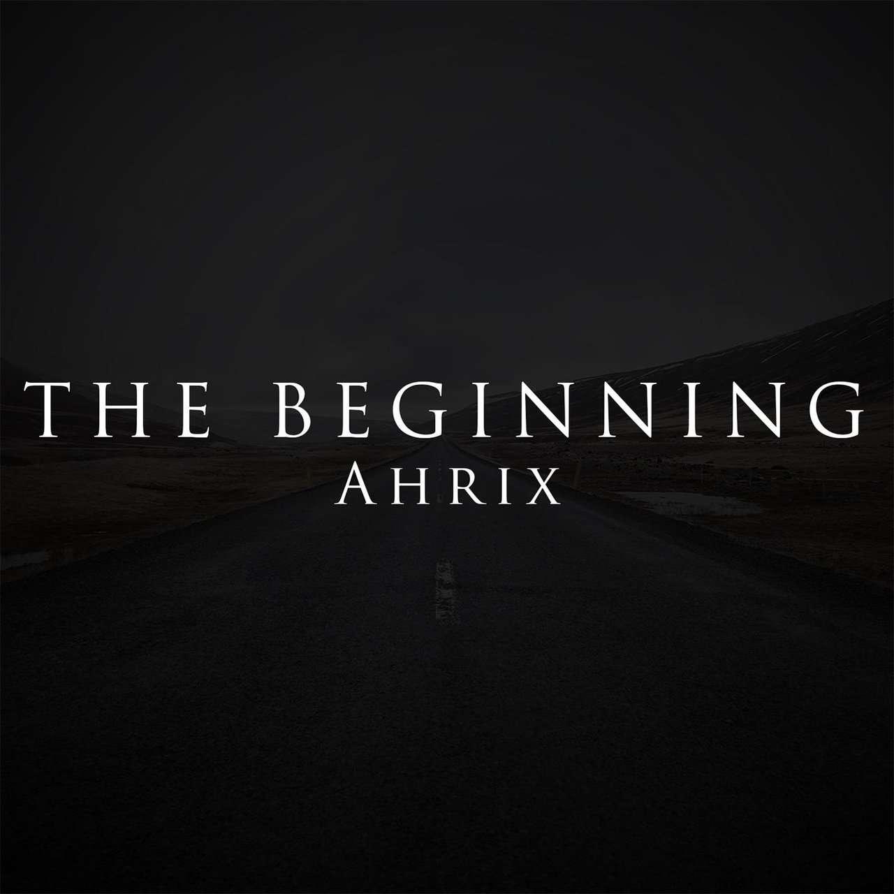 Ahrix《The Beginning》[CD级无损/44.1kHz/16bit]