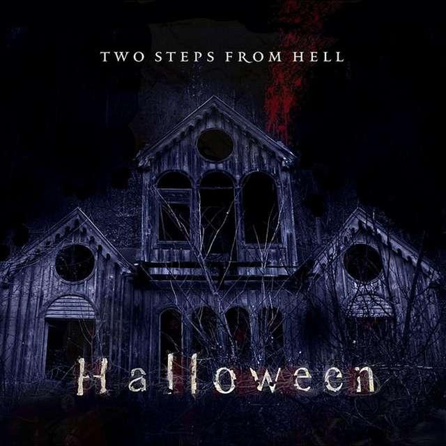 Two Steps From Hell《Halloween》[CD级无损/44.1kHz/16bit]