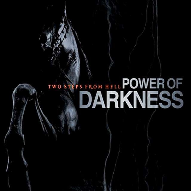 Two Steps From Hell《Power of Darkness》[CD级无损/48kHz/16bit]