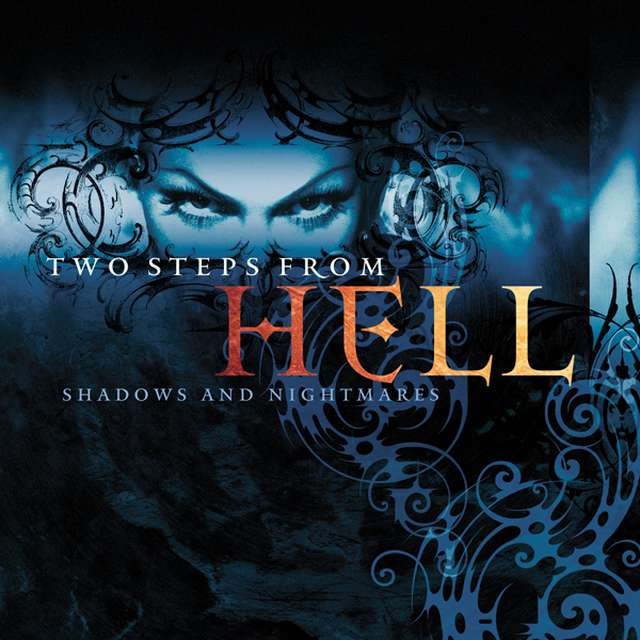 Two Steps From Hell《Shadows and Nightmares》[Hi-Res级无损/48kHz/24bit]