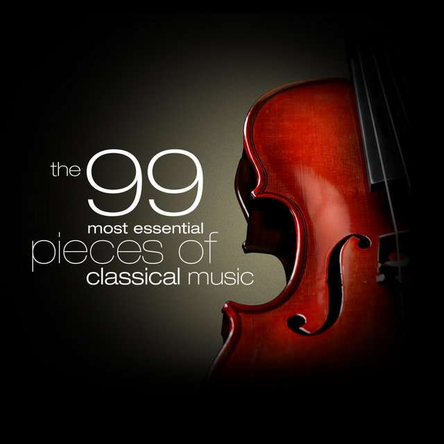 V.A《The 99 Most Essential Pieces of Classical Music》[CD级无损/44.1kHz/16bit]