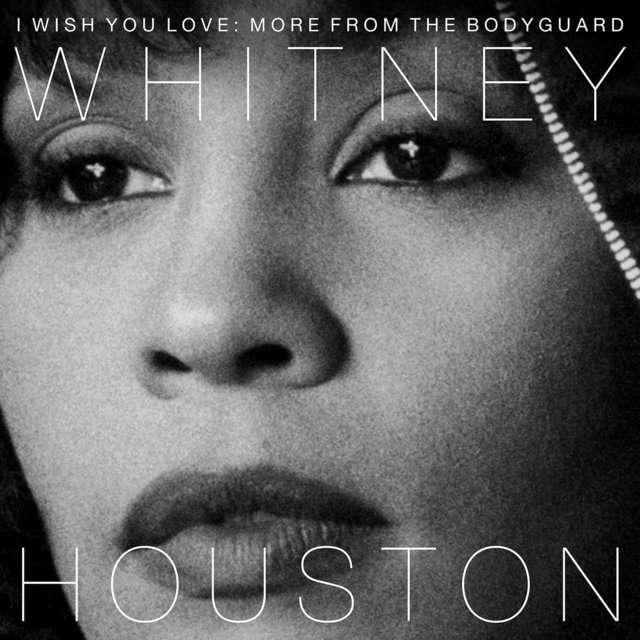 Whitney Houston《I Wish You Love  More From The Bodyguard》[CD级无损/44.1kHz/16bit]