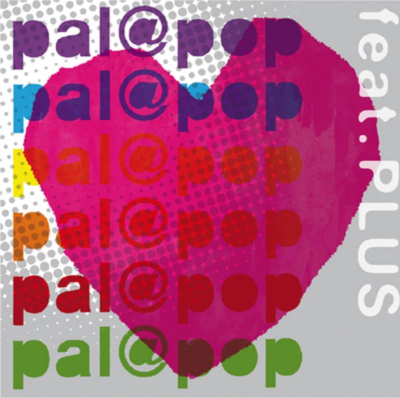 pal@pop《pal@pop feat. PLUS》[CD级无损/44.1kHz/16bit]