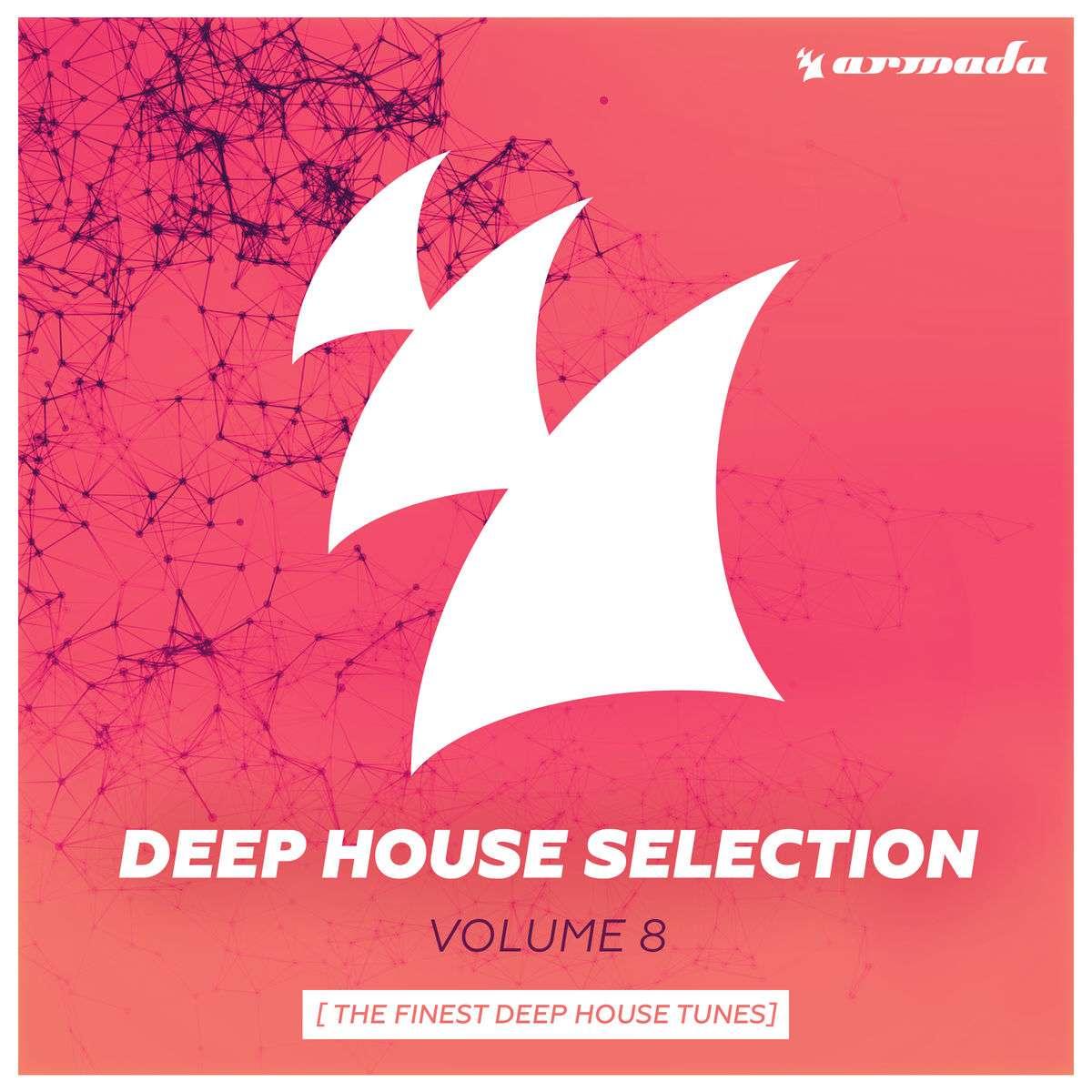 Armada《Armada Deep House Selection Vol. 8 (The Finest Deep House Tunes)》[CD级无损/44.1kHz/16bit]