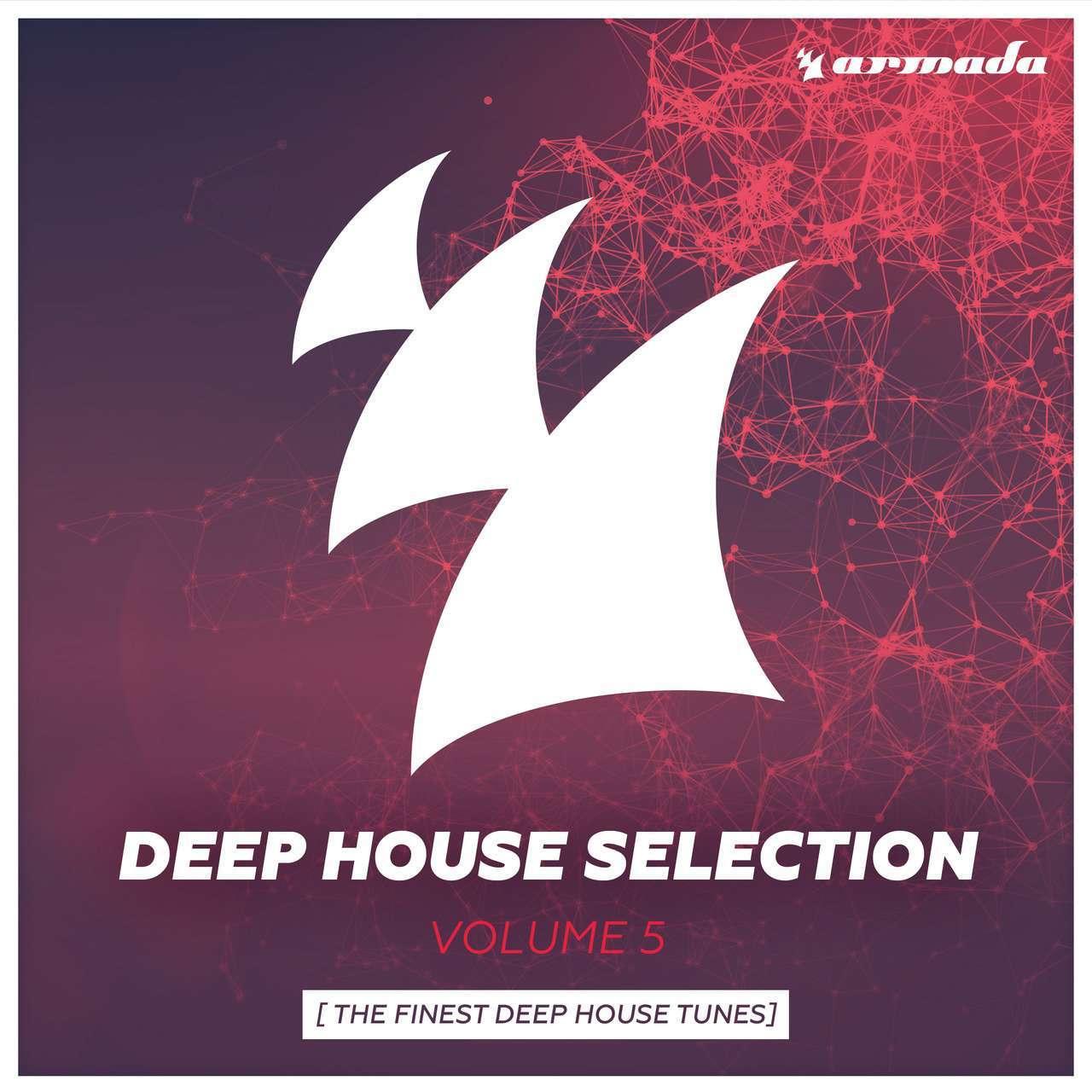 Armada《Armada Deep House Selection Vol. 5 (The Finest Deep House Tunes)》[CD级无损/44.1kHz/16bit]