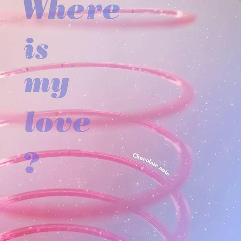 chocolate notebr《where is my love?》brhi res级无损96khz24bit